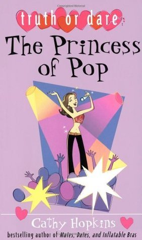 The Princess of Pop (Truth or Dare, #2) Cathy Hopkins