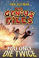 You Only Die Twice (The Genius Files #3)