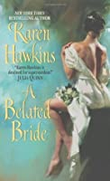 A Belated Bride (Rogues, #2)