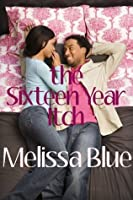 The Sixteen Year Itch (Down With Cupid Shorts, #1)