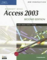 New Perspectives on Microsoft Office Access 2003, Comprehensive (New Perspectives (Paperback Course Technology))