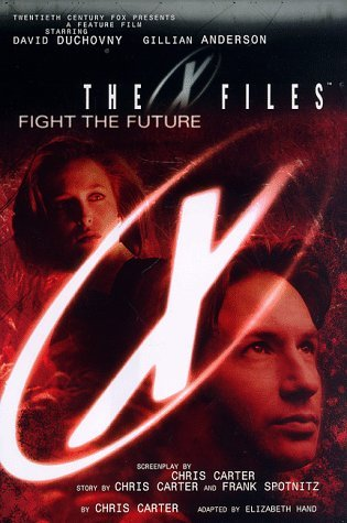 The X-Files: Fight the Future  by  Elizabeth Hand