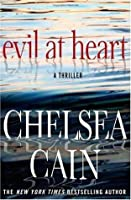 Evil at Heart (Gretchen Lowell, #3)