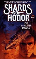 Shards of Honor (Vorkosigan Saga, #1)