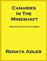 Canaries in the Mineshaft