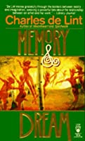 Memory and Dream (Newford, #2)