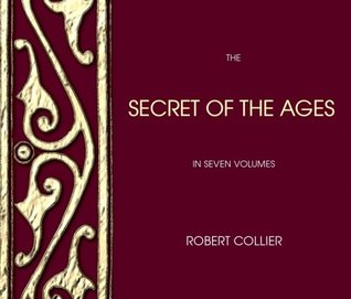Secret of the Ages--Seven Volumes Robert Collier