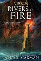 Rivers of Fire (Atherton # 2)