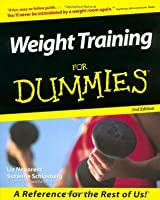 Weight Training For Dummies (For Dummies)