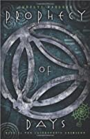 Prophecy of Days - Book One: The Daykeeper's Grimoire