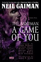 The Sandman Vol. 5: A Game of You (New Edition)