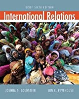 International Relations: Brief Sixth Edition