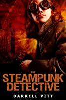 The Steampunk Detective