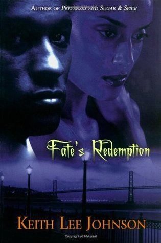 Fates Redemption  by  Keith Lee Johnson