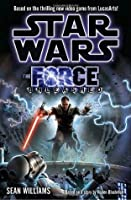 The Force Unleashed (Star Wars: The Force Unleashed, #1)