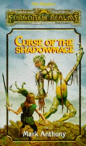 Curse of the Shadowmage (Forgotten Realms: The Harpers, #11)  by  Mark Anthony