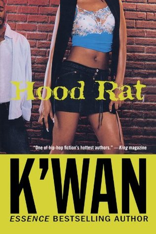 Still Hood: A HoodRat Novel  by  Kwan