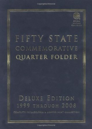 Fifty State (District of Columbia and Territorial) Commemorative Quarter Folder: Deluxe Edition  by  et al Whitman Coin Book and Supplies