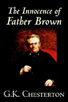 The Innocence of Father Brown (Father Brown, #1)