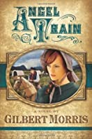 Angel Train (Wagon Wheels Series, #4)