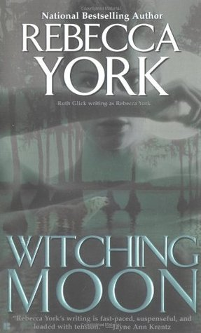 Witching Moon (Moon, #3)  by  Rebecca York