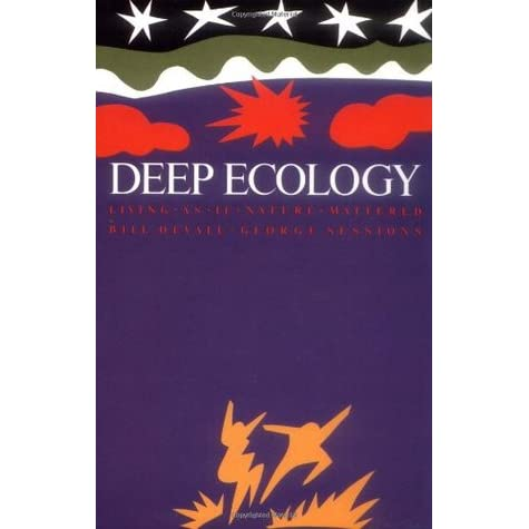 Deep Ecology: Living as if Nature Mattered - Bill Devall, George Sessions