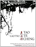 Le Véritable Tao Te King Lao Tzu