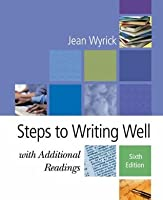 Steps to Writing Well with Additional Readings (with InfoTrac )