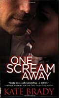 One Scream Away (Sheridan, #1)