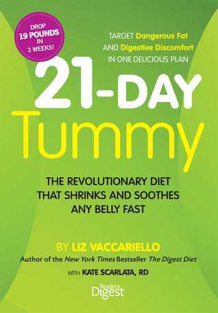 21-Day Tummy: The Revolutionary Diet that Soothes and Shrinks Any Belly Fast  by  Liz Vaccariello