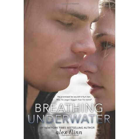 Breathing Underwater - Alex Flinn - Paperback | About the Book