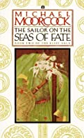 The Sailor on the Seas of Fate (Elric, #2)