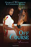Off Course (The A Circuit, #3)