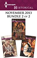Harlequin Historical November 2013 - Bundle 2 of 2: Rebel with a Heart\The Highlander's Dangerous Temptation\The Major's Guarded Heart