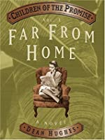 Children of the Promise, Vol. 3: Far From Home