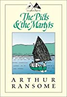The Picts & the Martyrs: Or Not Welcome at All (Swallows and Amazons, #11)