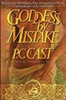 Goddess By Mistake (Partholon, #1)