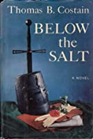 Below the Salt: A Novel
