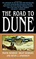The Road to Dune (Dune Universe)