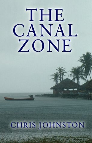The Canal Zone Chris Johnston