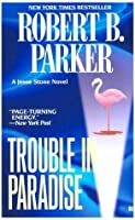 Trouble In Paradise (Jesse Stone, #2)