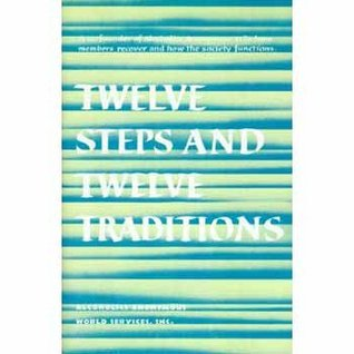 Twelve Steps & Twelve Traditions  by  Alcoholics Anonymous