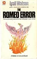 The Romeo Error: A matter of life and death