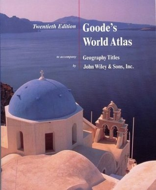 Goodes World Atlas to Accompany Geography Titles  by  H.J. de Blij
