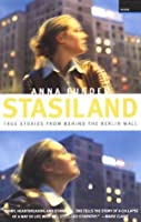 Stasiland: True Stories from Behind the Berlin Wall