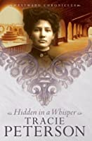 Hidden in a Whisper (Westward Chronicles, #2)