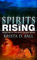 Spirits Rising (Spirit Caller Series)