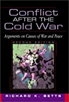 Conflict After the Cold War (2nd Edition)