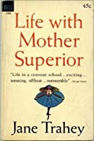 Life with Mother Superior - Dell # 4783
