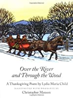 Over the River and Through the Wood: A Thanksgiving Poem